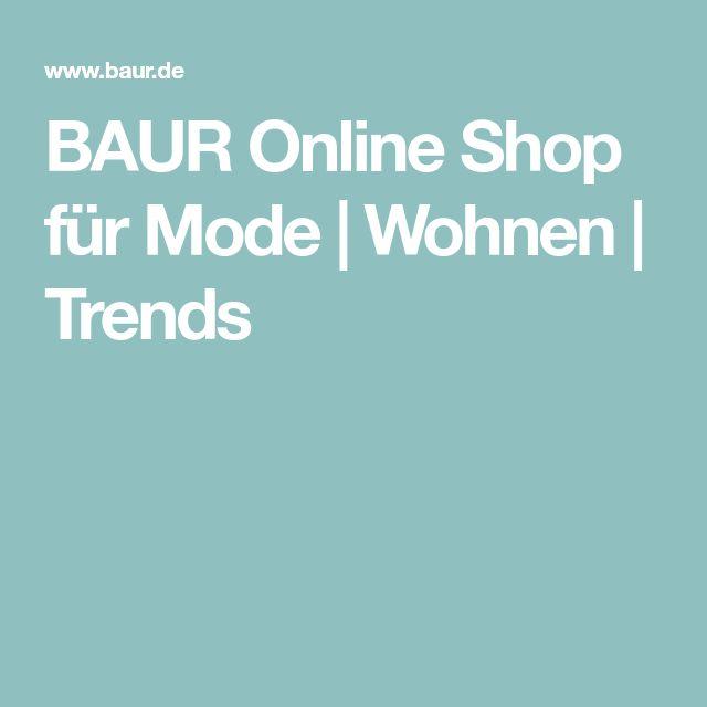 BAUR Online Shop für Mode   Wohnen   Trends
