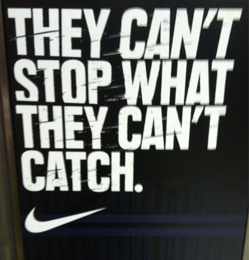 "Except ""they"" could totally catch me! Such a slow runner!!! LOLOLOLOL"
