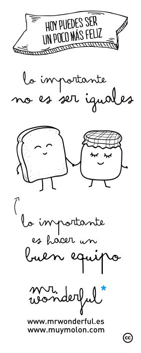 """Lo importante no es ser iguales"" by Mr. Wonderful"