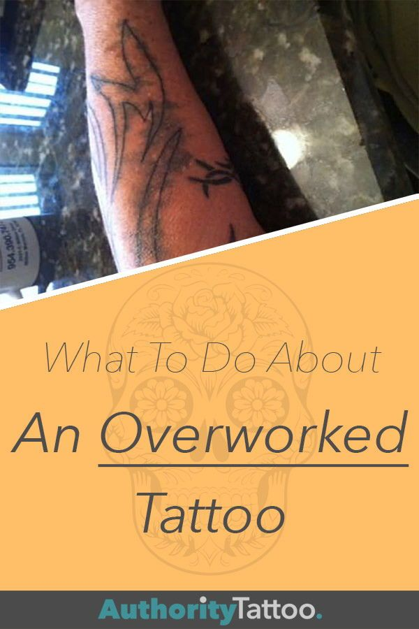 What To Do About An Overworked Tattoo Learn To Tattoo Overworked Tattoo Aftercare