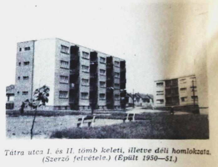 Tátra utca I és II tömb fotó: ifj. Horváth Béla forrás: Borsodi Műszaki Élet 1957 okt.