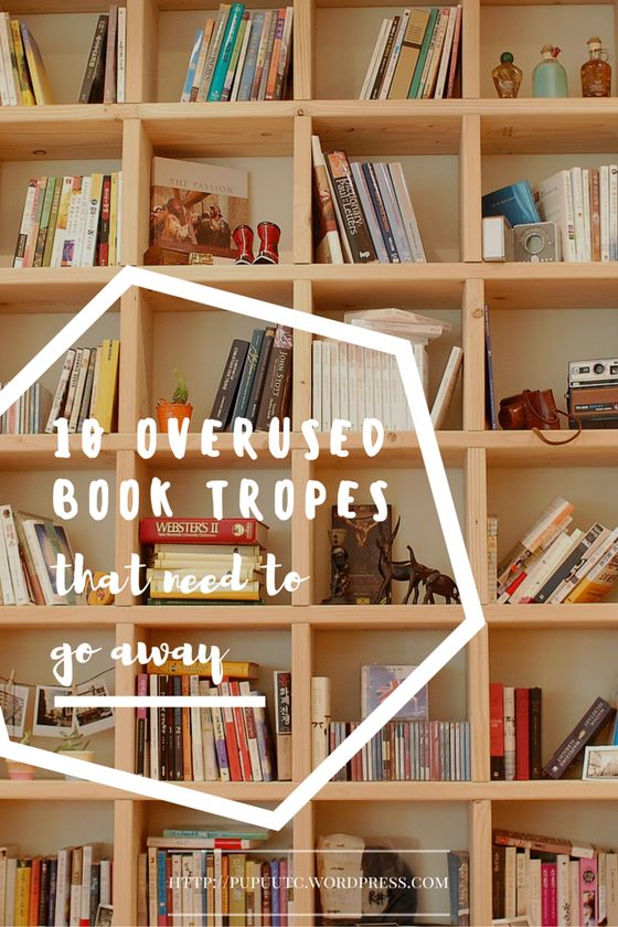 10 overused book tropes