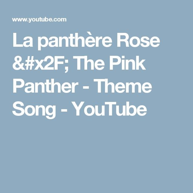 La panthère Rose / The Pink Panther - Theme Song - YouTube