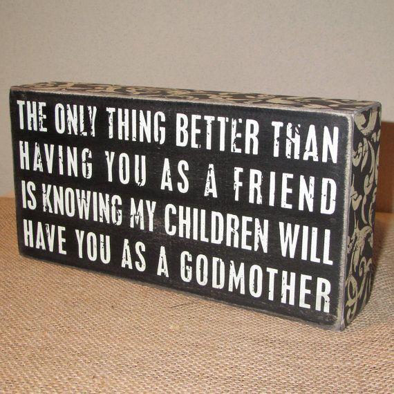 My best friend will bevolen THE best godmother of my child