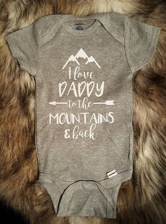 Check out this item in my Etsy shop https://www.etsy.com/listing/563206796/i-love-daddy-to-the-mountains-and-back-i