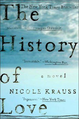 The History of Love by Nicole Krauss.