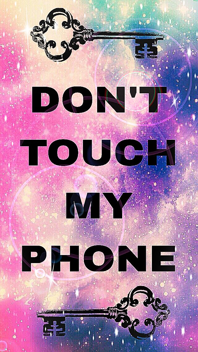 Don't touch my phone | Dont touch my phone wallpapers ...