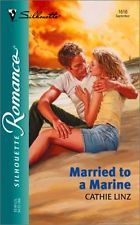 USED (GD) Married To A Marine (Silhouette Romance) by Cathie Linz