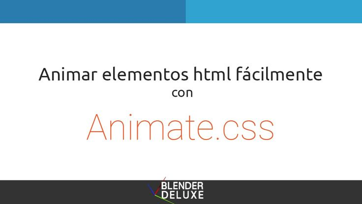 Animar elementos html fácilmente con Animate.css