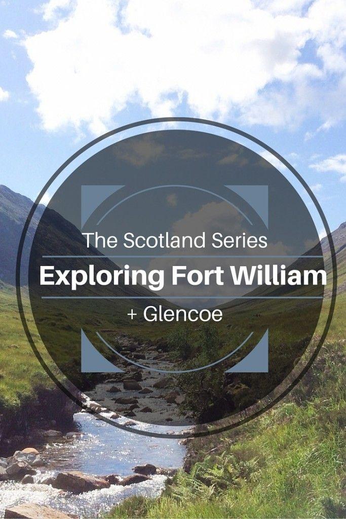 Exploring Fort William and Glencoe - Scotland, Travel Inspiration - Jasmin Charlotte