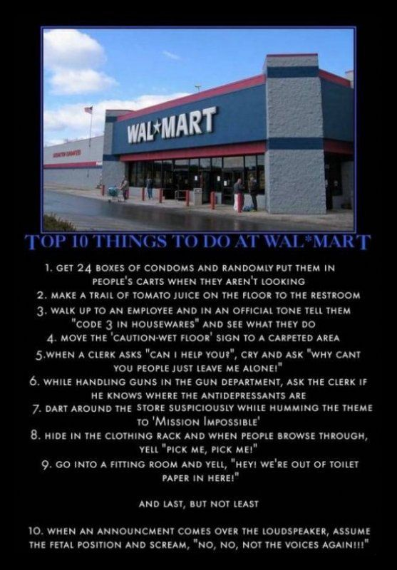 Top 10 things to do at Walmart.  I am totally doing number 9, LOL.