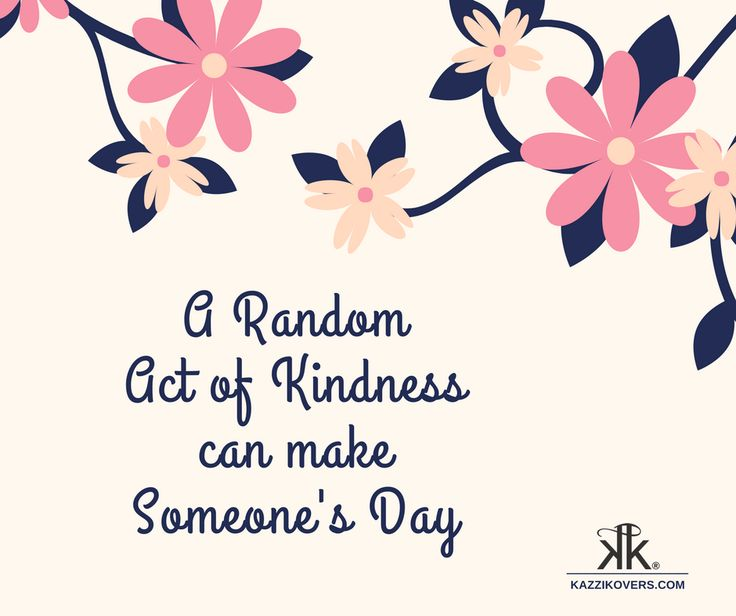 A Random Act of Kindness Can Make Someone's Day