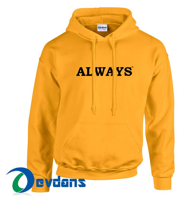 Like and Share if you want this  Always Hoodie Unisex Adult Size S to 2XL     Tag a friend who would love this!     $28.99    Buy one here---> https://www.devdans.com/product/always-hoodie-unisex-adult-size-s-2xl/