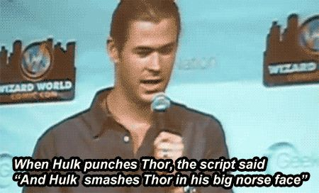 "From the Avengers script: ""And Hulk smashes Thor in his big, Norse face."" Priceless."