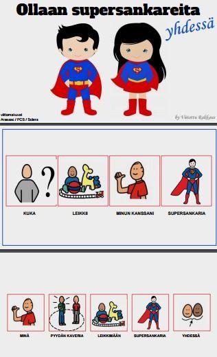 Sadunomaisessa oppimistarinassa  tutkitaan kuinka supersankarileikkiä voi leikkiä yhdessä kaverin kanssa.