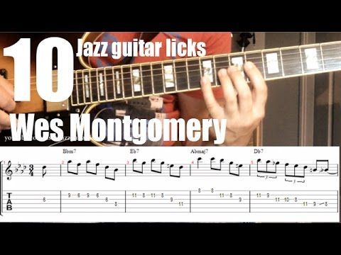 10 easy jazz guitar licks - part 1 of 2 - Wes Montgomery - Lesson with tabs - YouTube