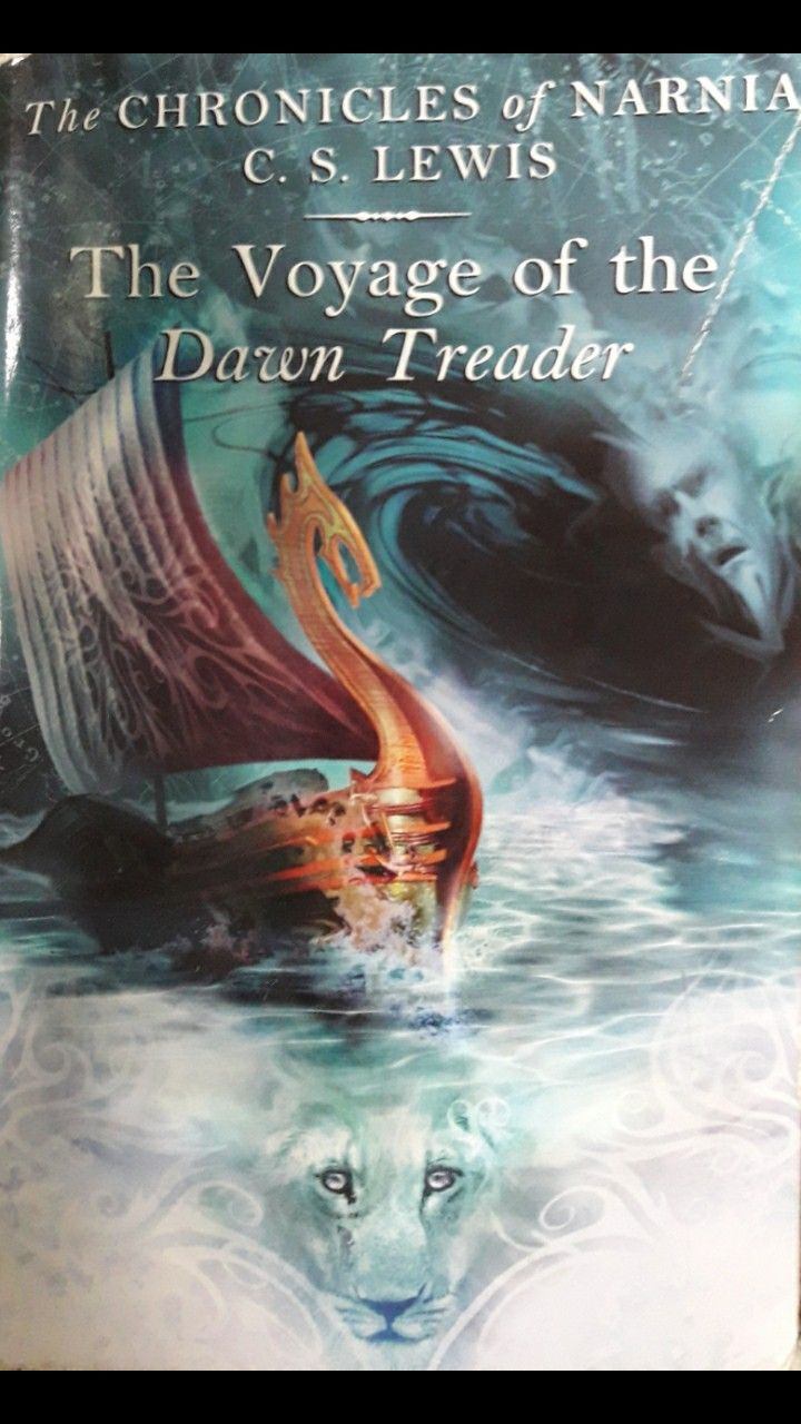 The Voyage Of The Dawn Treader By C S Lewis Narnia Chronicles Of Narnia Literary Adventure