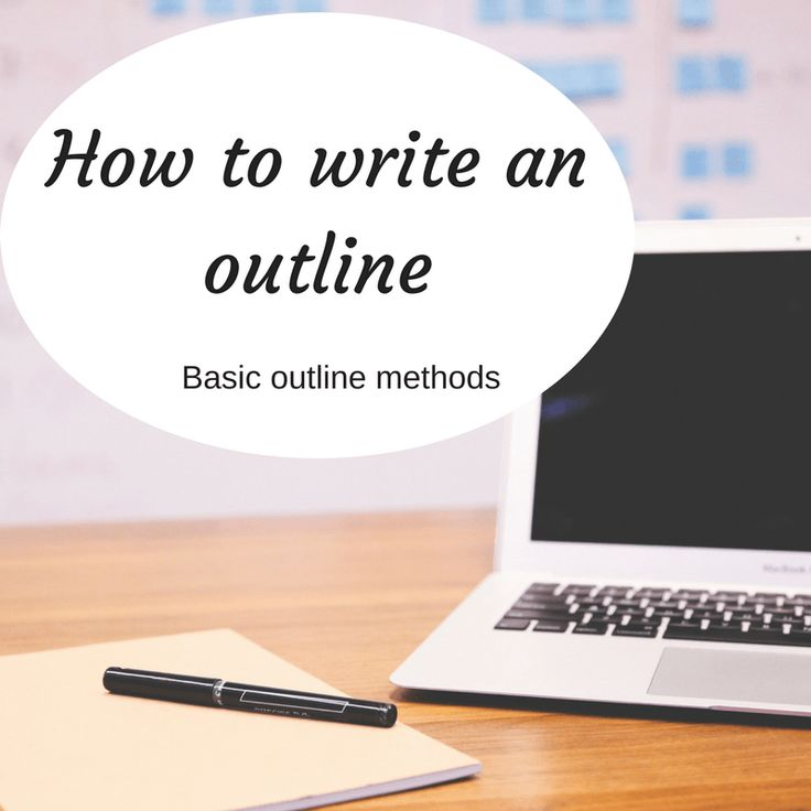 how to write an outline for a book How to write a book  create your outline  have them help you write, or if they are writing a book, write your book when they are.
