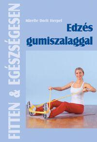 Edzés gumiszalaggal