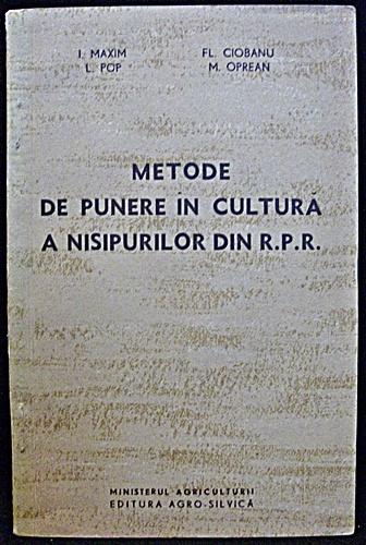 Metode De Punere In Cultura A Nisipurilor Din R. P. R.