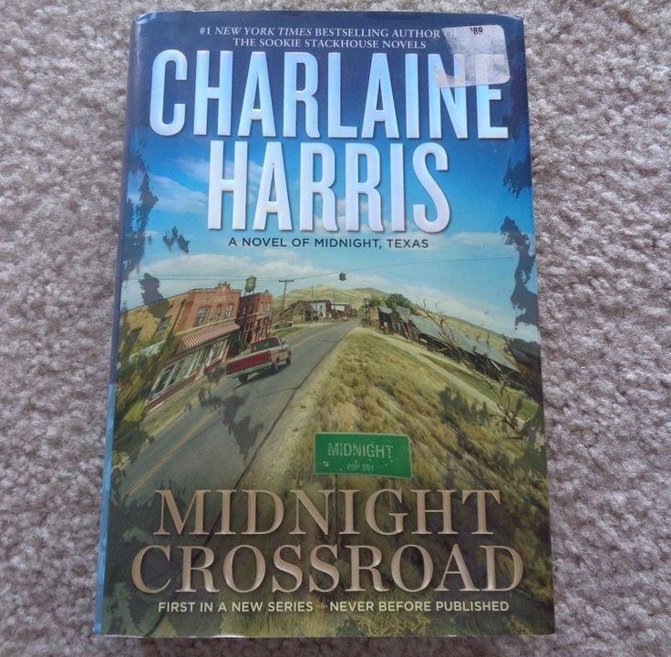 Midnight Crossroad a novel of Midnight, Texas By Charlaine Harris