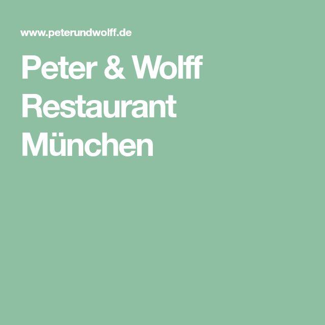 Peter & Wolff Restaurant München