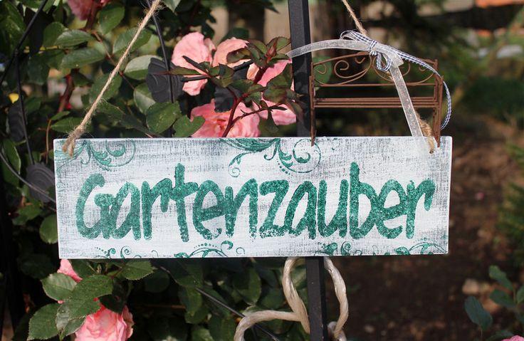 Gartenzauber schild shabby Holz vintage von Inas Nordlichter auf DaWanda.com