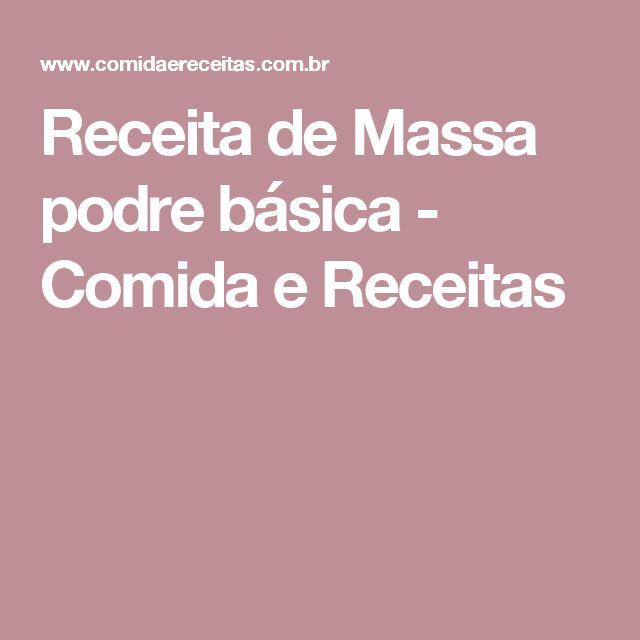 Receita de Massa podre básica - Comida e Receitas