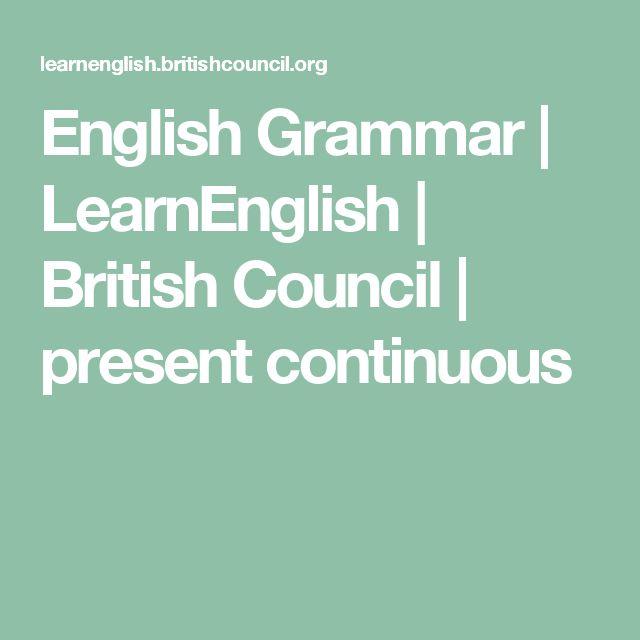English Grammar | LearnEnglish | British Council | present continuous