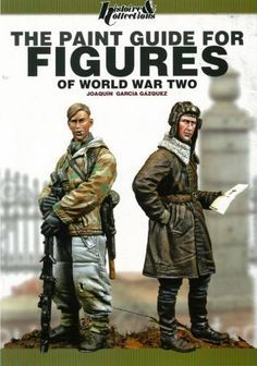 The Paint Guide for Figures of World War Two. A beautifully assembled kit is always enhanced by the presence of a well-painted figurine. This statement has become a profession of faith for the author of this book, Joaquin Garcia Guazquez, one of the world's armored modeling elite; here he has chosen to give us the benefit of his experience painting figurines from WWII, More>>>http://michtoy-from-the-front.blogspot.com/2014/08/product-spotlight-paint-guide-for.html
