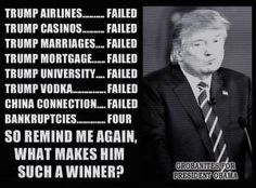 ( D. Trump Failures); And don't forget the thousands of pending law suits against him. (He has paid some others off).