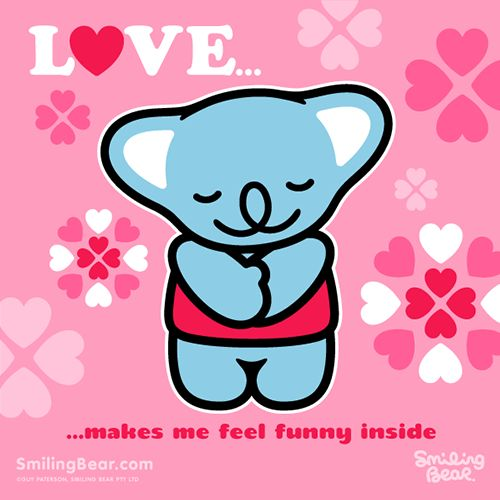 Love Makes Me Feel Funny Inside    Free Valentine's Day e-card: http://smilingbear.com/e-cards/friendship-and-love/love-feels-funny    #smilingbear #smilemore #koala #koalabear #bear #smile #smiling #happy #cute #kawaii #australia #aussie #sydney #beach #manga #art #design #illustration #cartoon #characterdesign #fun #meme #otaku #plush #valentinesday #ecard #love