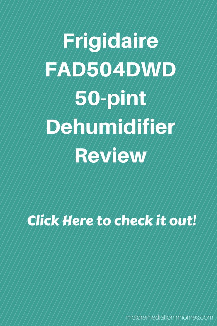 Here is a very good dehumidifier that does a great job! Check out our review of Frigidaire FAD504DWD 50-pint Dehumidifier. Click the picture to read more!  #FrigidaireFAD504DWD-50-pintDehumidifier