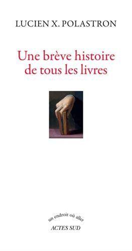 Une brêve histoire de tous les livres de Lucien Xavier Polastron http://www.amazon.fr/dp/2330037163/ref=cm_sw_r_pi_dp_xaBCvb0M0MA88