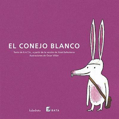 EL CONEJO BLANCO / texto de BATA, a partir de la versión de Xosé Ballesteros. Un animal minúsculo le gana la partida al grandullón. Invitación divertida al juego de palabras basada en un cuento popular portugués  #autismo #cuentosadaptados