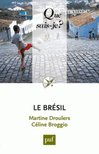 Le Brésil /  Martine Droulers
