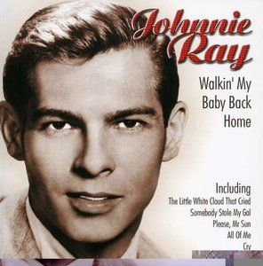 Johnnie Ray - Walkin' My Baby Back Home / What's The Use