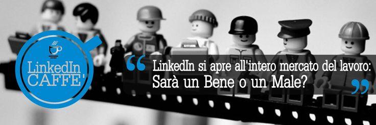 LinkedIn acquisisce Bright, abbandona la propria aurea un po' snob e apre le proprie porte al resto del mercato dei lavoratori. Un bene o un male?