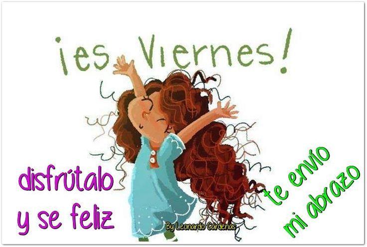 〽️¡ Es viernes ! disfrútalo y se feliz !