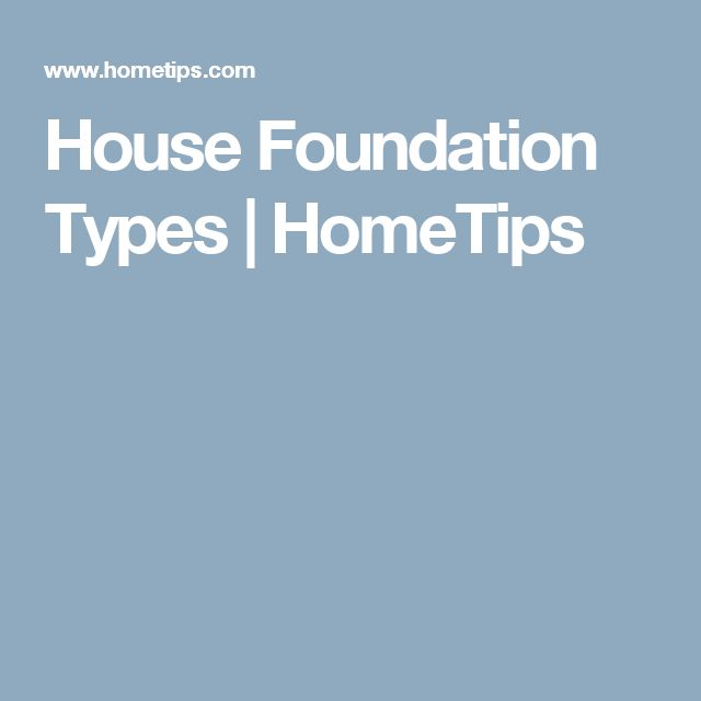 House - Foundation Types