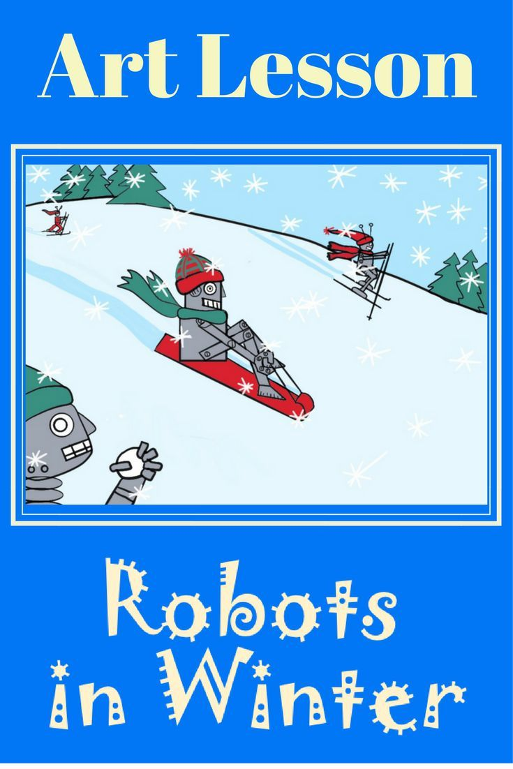 Here is a fun elementary art lesson about robots. Students have lots of sample robot parts they can get ideas from to create their own. They imagine what sorts of things robots would do in winter. Good sub lesson too!
