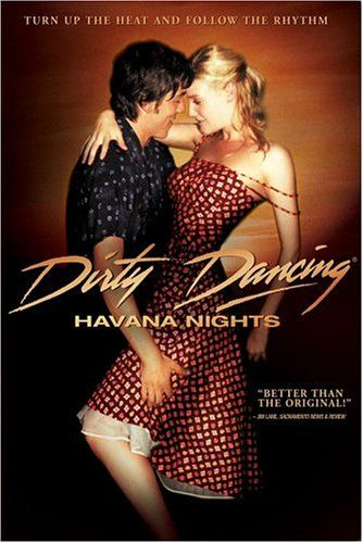 Dirty Dancing (2004) Havana Nights [remake]
