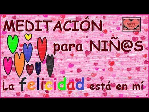 MEDITACIÓN para NIÑ@S. Me siento confiad@ en el colegio. - YouTube