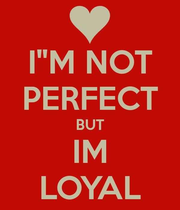 Bitches be like im loyal