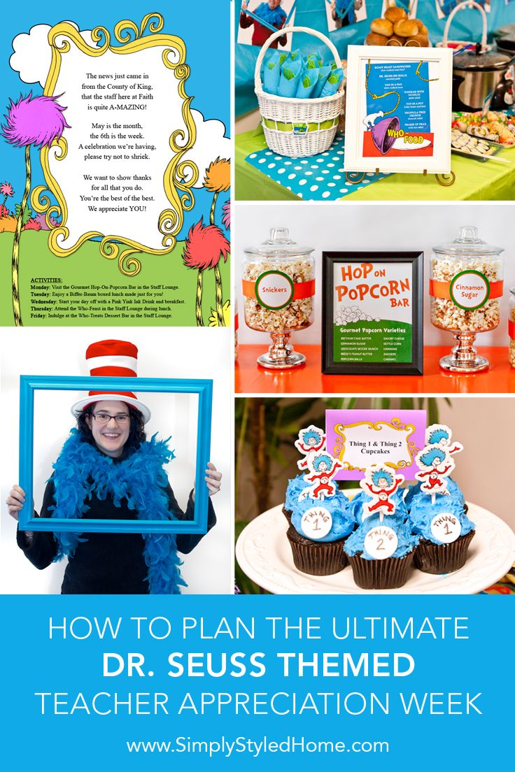 Everything you need to create a Who-tastic DR. SEUSS inspired Teacher and Staff Appreciation Week for your school, including step-by-step instructions, decoration ideas, Dr. Seuss food names, and printables!