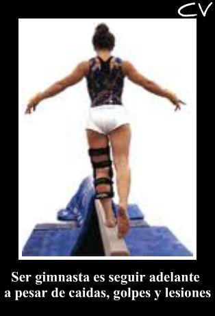 Ser gimnasta es seguir adelante a pesar de caidas, golpes y lesiones