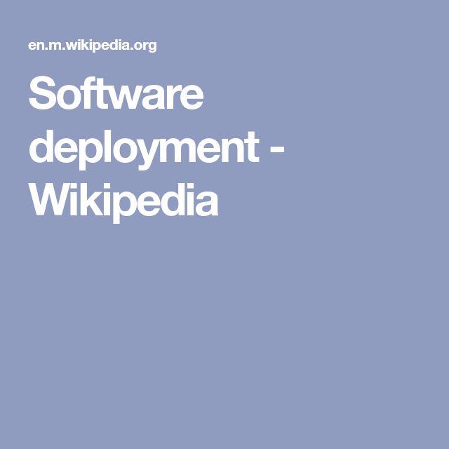 Software deployment - Wikipedia