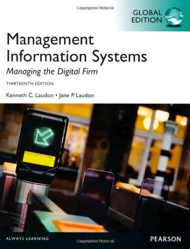 Management information systems : managing the digital firm / Kenneth C. Laudon, Jane P. Laudon.