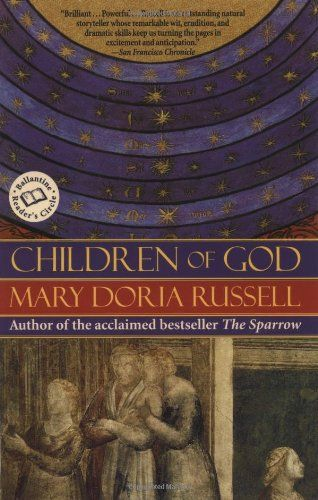 Children of God (Ballantine Reader's Circle) by Mary Doria Russell,http://www.amazon.com/dp/044900483X/ref=cm_sw_r_pi_dp_SOC3rb1ABVDW5Z85