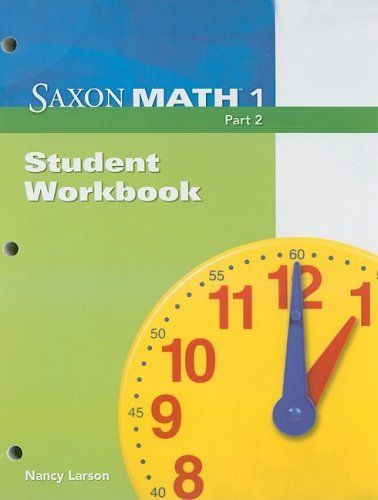 Saxon Math 1 Part 2, Student Workbook by SAXON PUBLISHERS. Save 8 Off!. $16.02